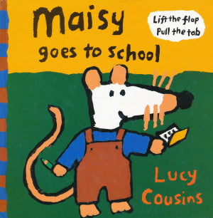 Maisy goes to school von Lucy Cousins