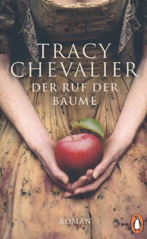 Der Ruf der Bäume don Tracy Chevalier