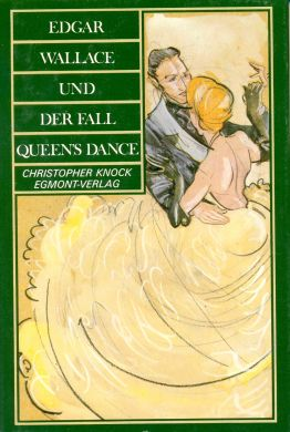 Edgar Wallace und der Fall Queen's Dance