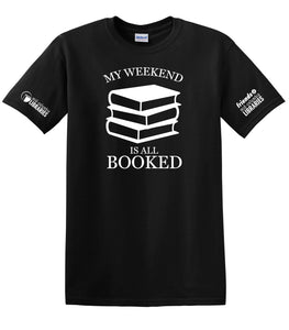 T-Shirt (Weekend Booked) - MCL