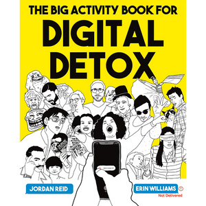 THE BIG ACTIVITY BOOK FOR DIGITAL DETOX