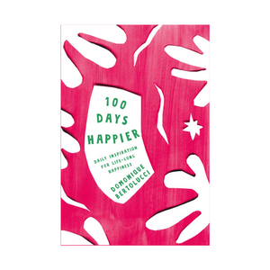 100 DAYS HAPPIER COVER