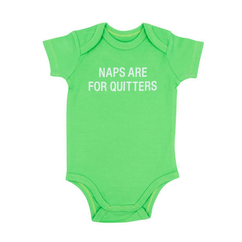 GREEN NAPS ARE FOR QUITTERS ONESIE