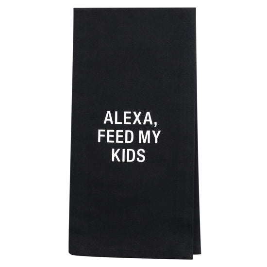 ALEXA FEED MY KIDS BLACK DISH TOWEL