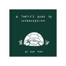Load image into Gallery viewer, TURTLE'S GUIDE TO INTROVERSION