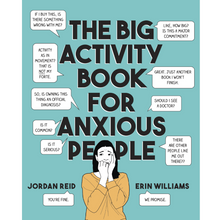 Load image into Gallery viewer, THE BIG ACTIVITY BOOK FOR ANXIOUS PEOPLE FRONT COVER