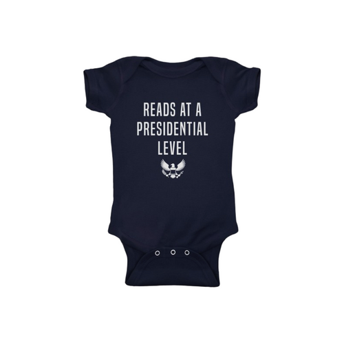 READS AT A PRESIDENTIAL LEVEL ONESIE