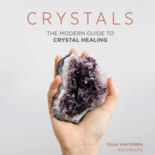 Load image into Gallery viewer, CRYSTALS: THE MODERN GUIDE TO CRYSTAL HEALING front cover