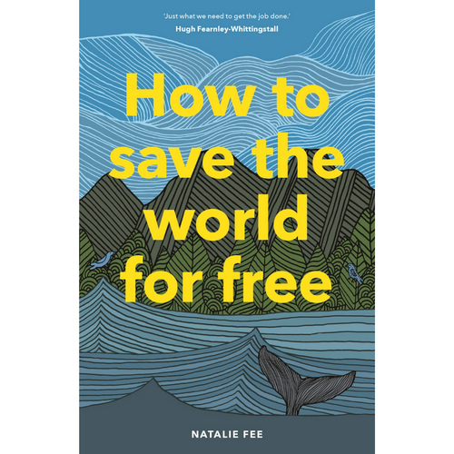 HOW TO SAVE THE WORLD FOR FREE FRONT COVER