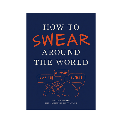 HOW TO SWEAR AROUND THE WORLD FRONT COVER