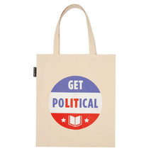 Load image into Gallery viewer, FRONT OF GET POLITICAL TOTE