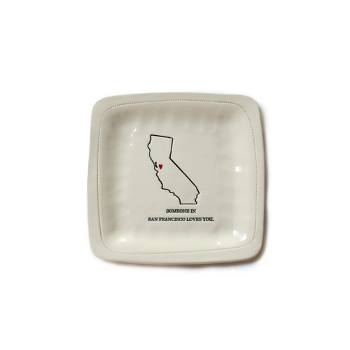 SOMEONE IN SF LOVES YOU PORCELAIN DISH