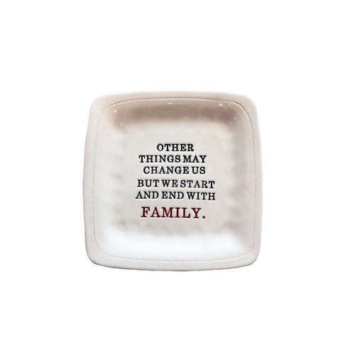 STARTS AND ENDS WITH FAMILY PORCELAIN DISH