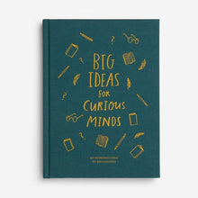Load image into Gallery viewer, BIG IDEAS FOR CURIOUS MINDS FRONT COVER