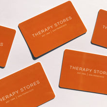 Load image into Gallery viewer, Therapy Stores Gift Card