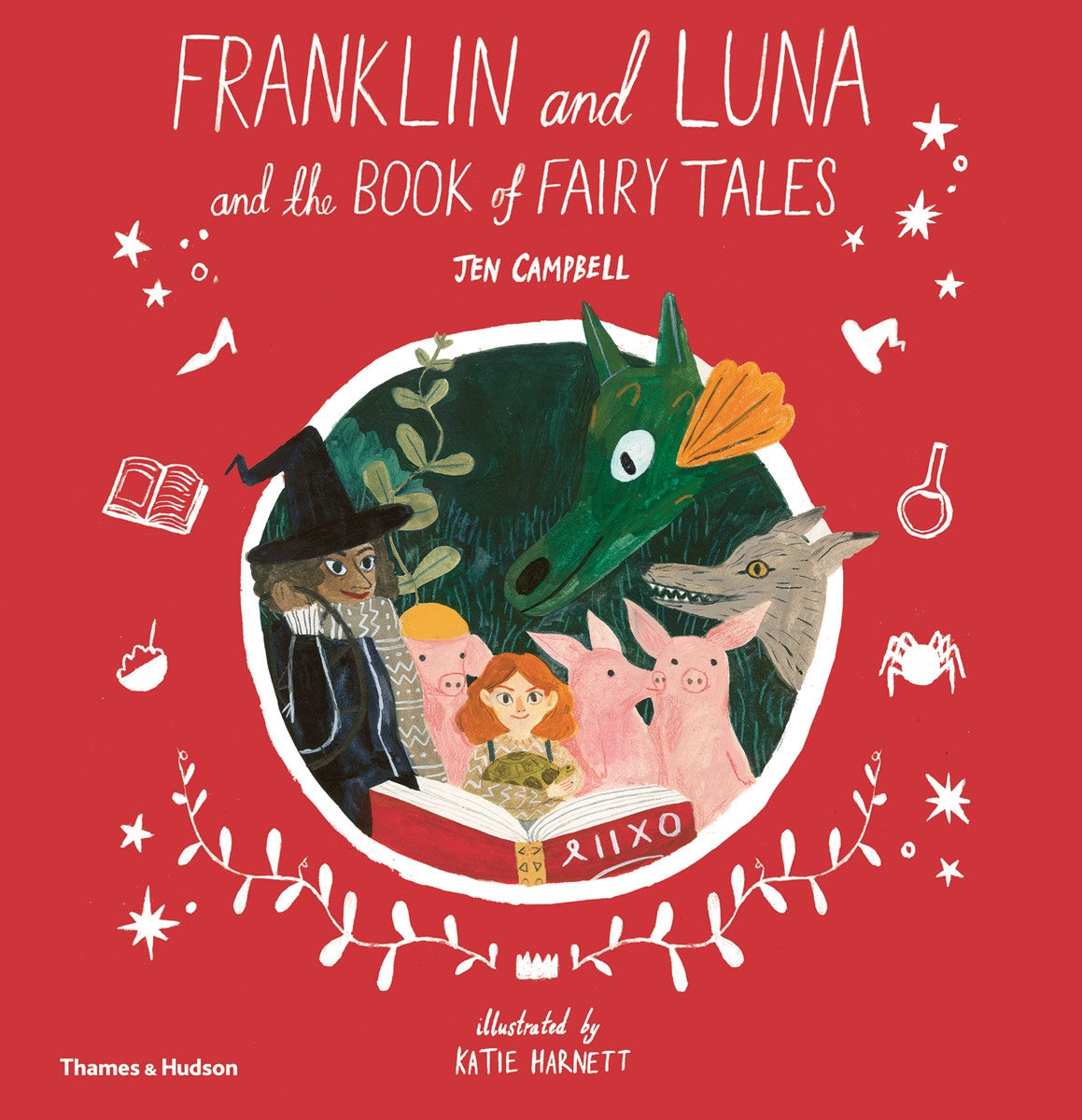 Franklin and Luna and the Book of Fairy Tales by Jen Campbell and Katie Harnett