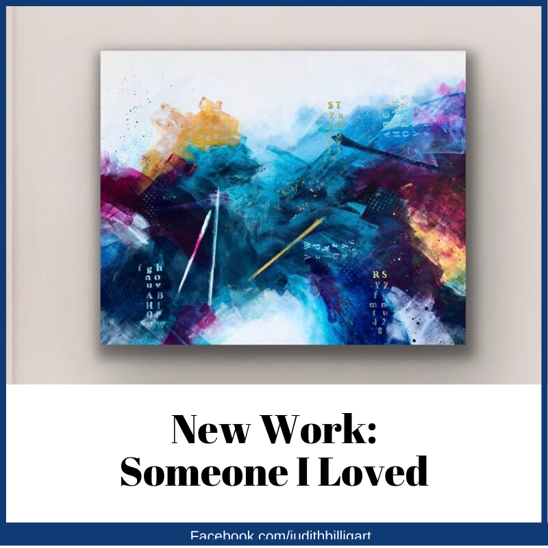 New Work: Someone I Loved