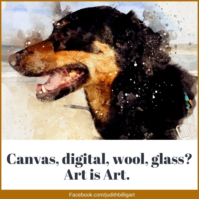 Canvas? Digital? Wool? Glass? It's all Art.