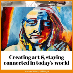 Creating art and staying connected in today's world