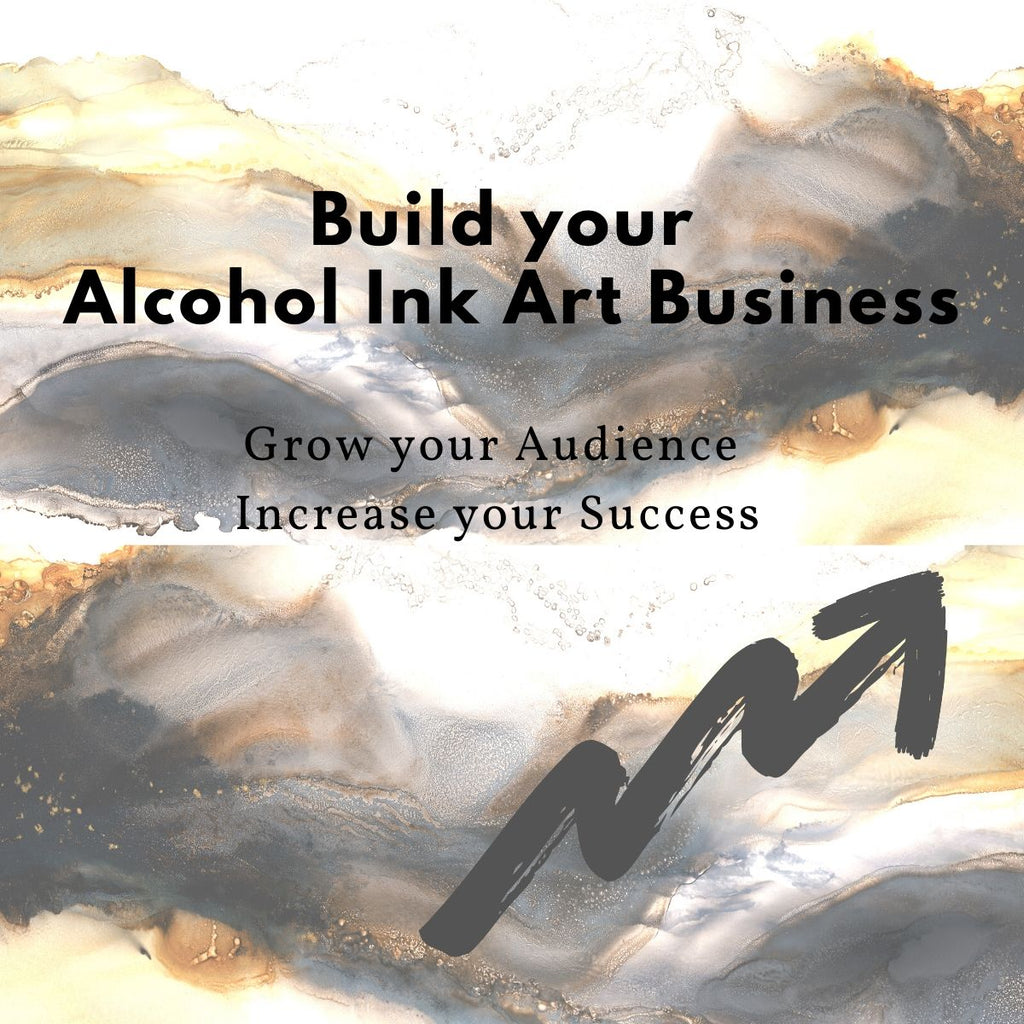 Grow your Alcohol Ink Art Business - New Facebook Community