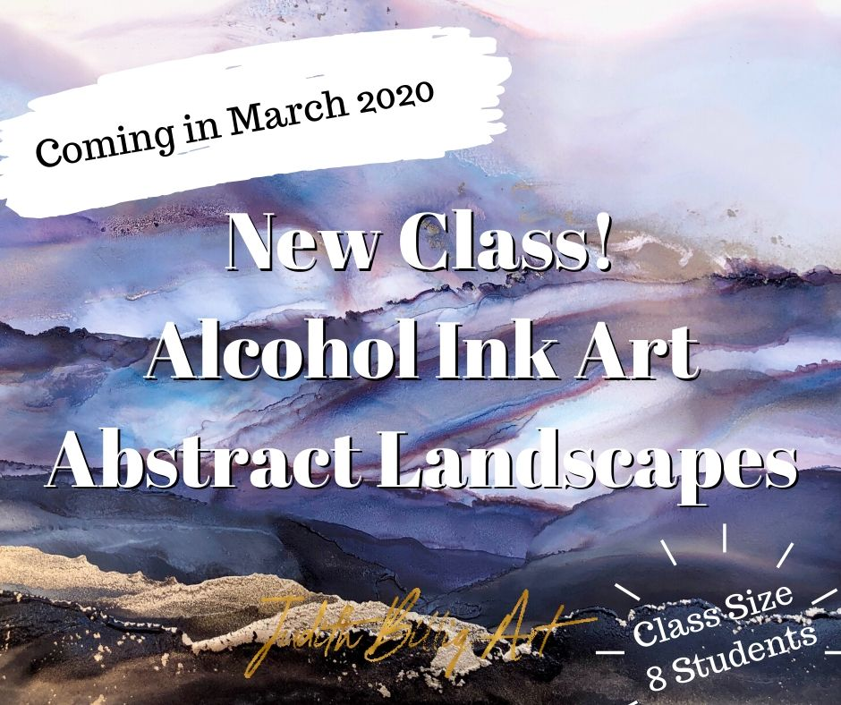 "Class ""Alcohol Ink Art - Abstract Landscapes"" March 15th, 2020"