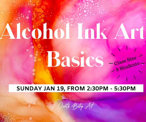 "Class ""Alcohol Ink Art - Basics"" January 19, 2020"