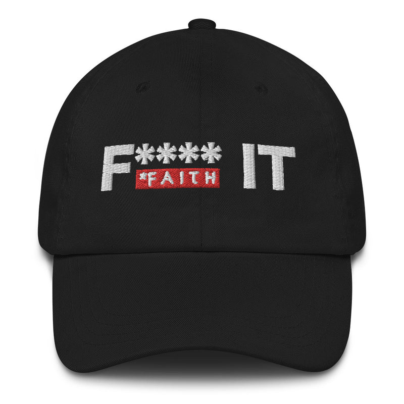 Faith It Hat