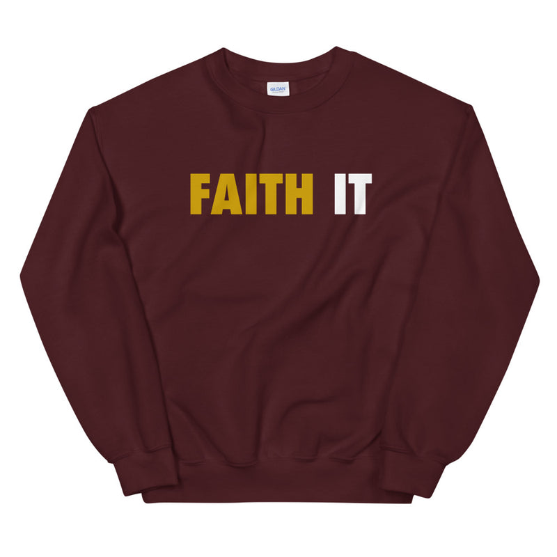 FAITH IT Crewneck (Fall Edition)