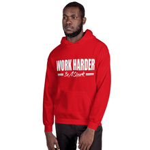 Load image into Gallery viewer, Work Harder Unisex Hoodie