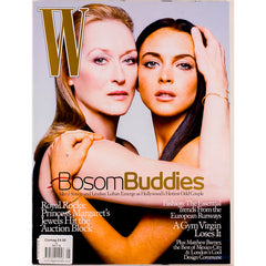 Meryl Streep and Lindsay Lohan Princess Margaret W Magazine May 2006