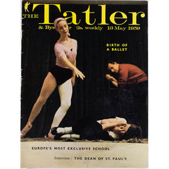 Birth of Ballet Dean of St. Pauls Tatler Magazine 13th May 1959