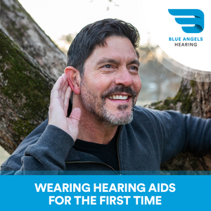 Wearing Hearing Aids for the First Time - What to Expect