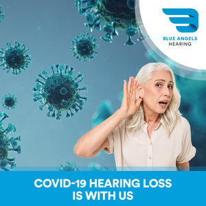 COVID-19 Hearing Loss Is With Us