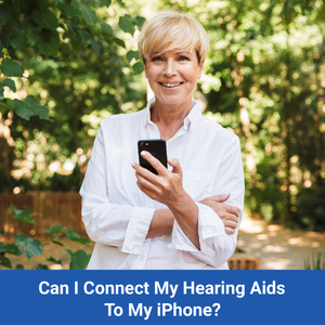 Can I Connect My Hearing Aids To My iPhone