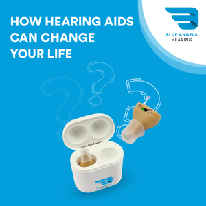How Hearing Aids Can Change Your Life