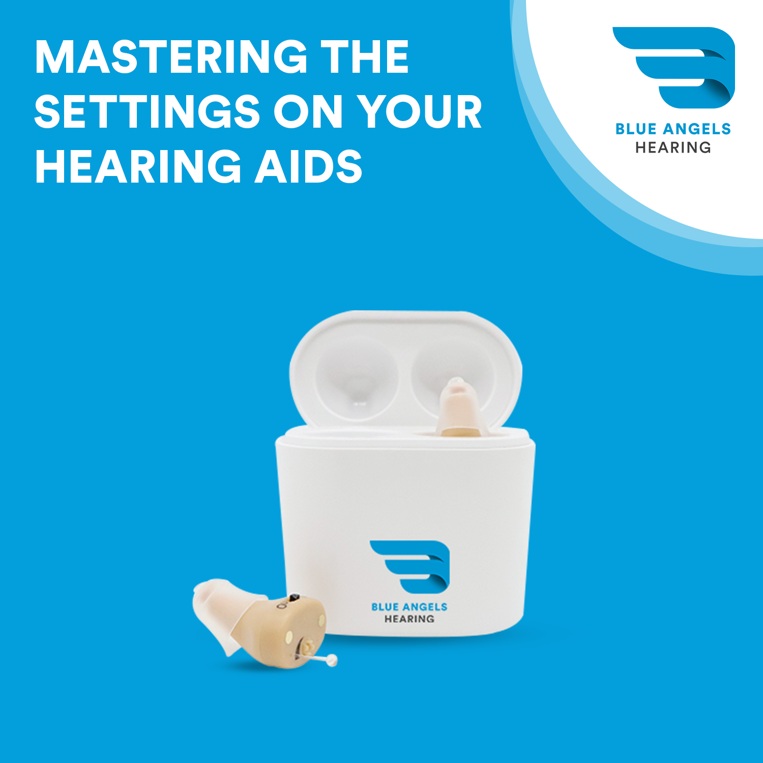 Mastering the Settings on Your Hearing Aids