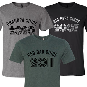 Dad Since Father's Day T-Shirt