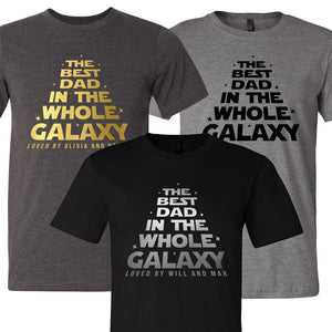 The Best Dad in the Whole Galaxy T-Shirt