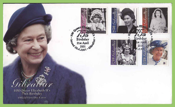 Gibraltar 2001 75th Birthday of Queen Elizabeth II set on First Day Cover