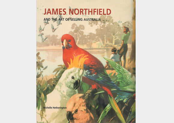 James Northfield and the Art of Selling Australia