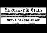 Merchant and Mills Sewing Gauge
