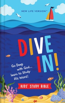 Dive In! Kids' Study Bible: New Life Version
