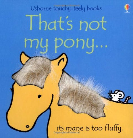 Touchy-Feely Books - That's Not My Pony