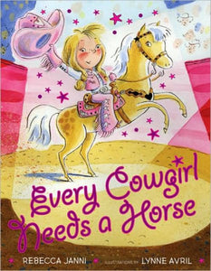 Every Cowgirl Needs a Horse (Every Cowgirl Series)