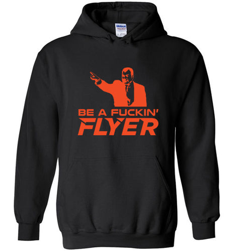 Be a Fucking Flyer Hoodie (Orange Edition) - HockeyAF