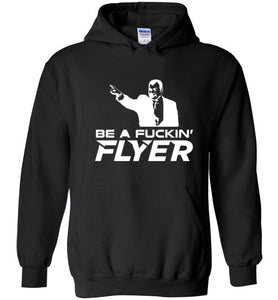Be a Fucking Flyer Hoodie - (White Edition) - HockeyAF