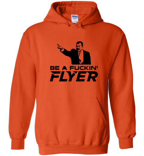 Be a Fucking Flyer Hoodie (Black Version)| Unique hockey gift idea