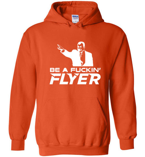 Be a Fucking Flyer Hoodie - (White Edition)| Unique hockey gift idea