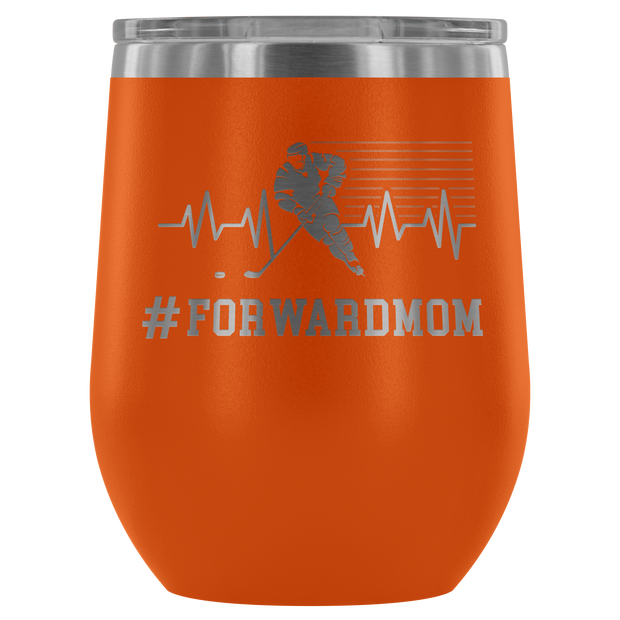 Forward Mom Wine Tumbler| Unique hockey gift idea