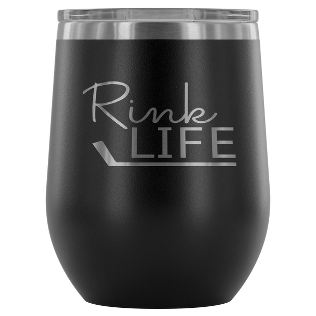 Rink Life Wine Tumbler| Unique hockey gift idea